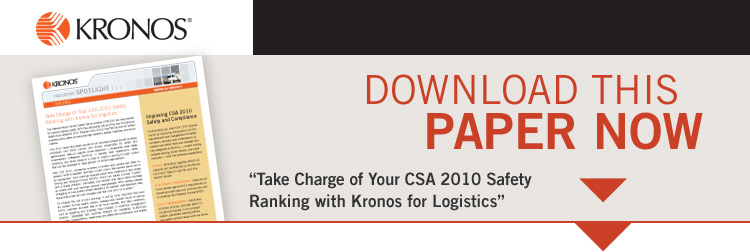 Take Charge of Your CSA 2010 Safety Ranking with Kronos for Logistics