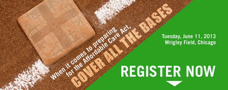 When it comes to preparing for the ACA, cover all the bases -- Register Now