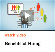 Watch Video - Benefits of Hiring