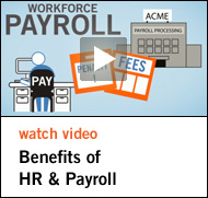 Watch Video - Benefits of HR & Payroll