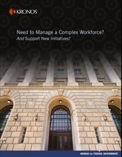 Federal Government Solution Guide: Manage a Complex Workforce and Support New Initiatives