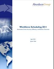 Workforce Scheduling 2011: Automation Drives Accuracy, Efficiency, and Business Outcomes