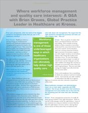 Where Workforce Management and Quality Care Intersect, Healthcare Informatics Interview Article