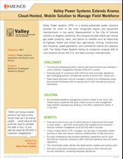 Valley Power Systems Extends Kronos Cloud-Hosted, Mobile Solution to Manage Field Workforce