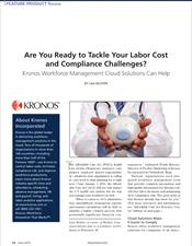 Are You Ready to Tackle Your Labor Cost and Compliance Challenges? Kronos Workforce Management Cloud Solutions Can Help