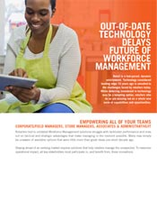 Out-of-Date Technology Delays Future of Workforce Management