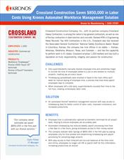 Crossland Construction Saves $850,000 in Labor Costs Using Kronos Automated Workforce Management Solution