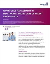 Workforce Management in Healthcare: Taking Care of Talent and Patients