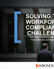 Solving the Workforce Compliance Challenge – How Data and Automation Can Help State & Local Agencies