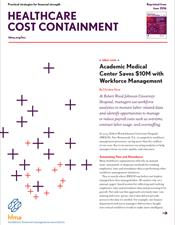 Academic Medical Center Saves $10M with Workforce Management